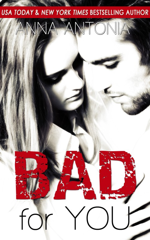 """""""Bad for You"""" (Mad, Bad, & Dangerous to Love) Release"""