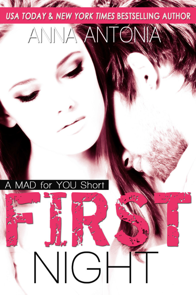 First Night - A Mad for You Novella