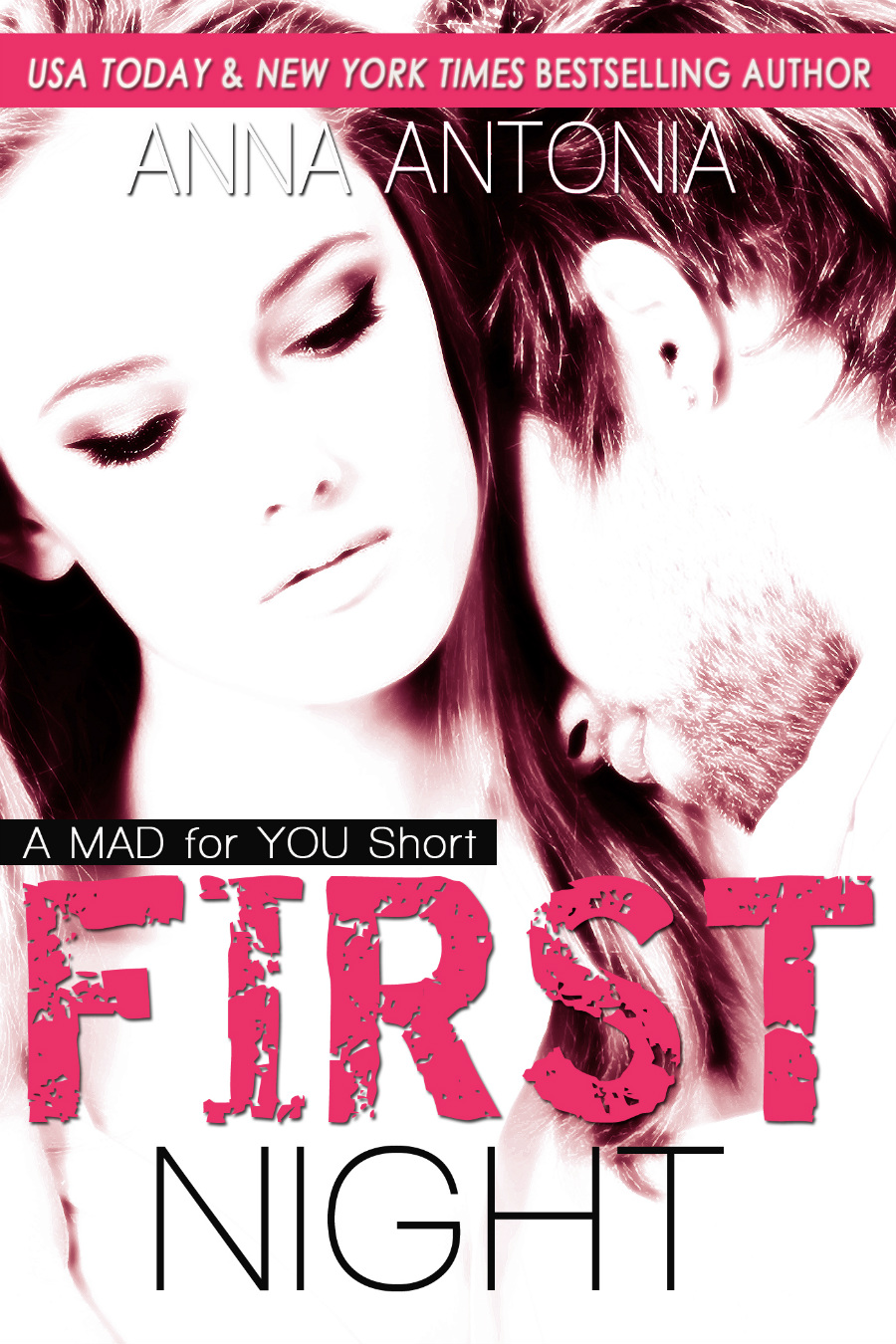 """First Night – A Mad for You Novella"" Release"