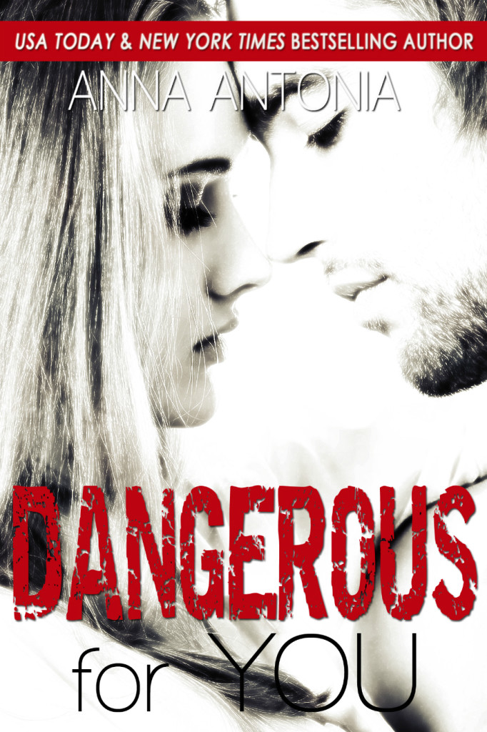 Dangerous for You 900x1350