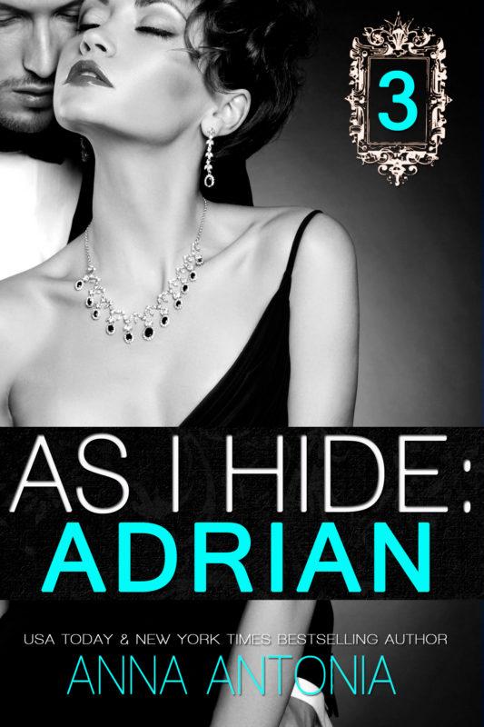 As I Hide: Adrian #3