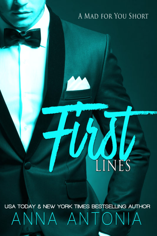 First Lines-A Mad for You Short